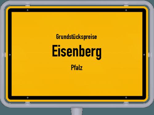 Grundstückspreise Eisenberg (Pfalz) 2019