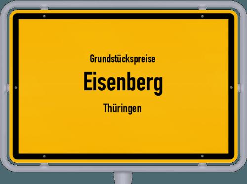 Grundstückspreise Eisenberg (Thüringen) 2019
