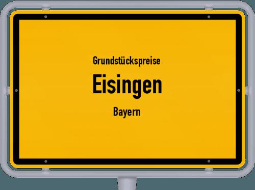 Grundstückspreise Eisingen (Bayern) 2021
