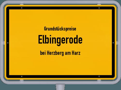 Grundstückspreise Elbingerode (bei Herzberg am Harz) 2019