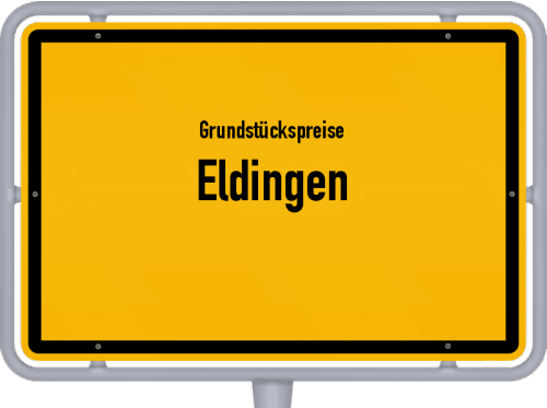 Grundstückspreise Eldingen 2019
