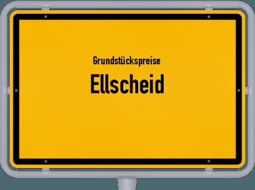 Grundstückspreise Ellscheid 2019