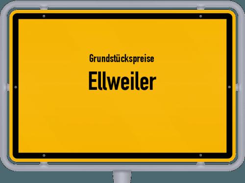 Grundstückspreise Ellweiler 2019