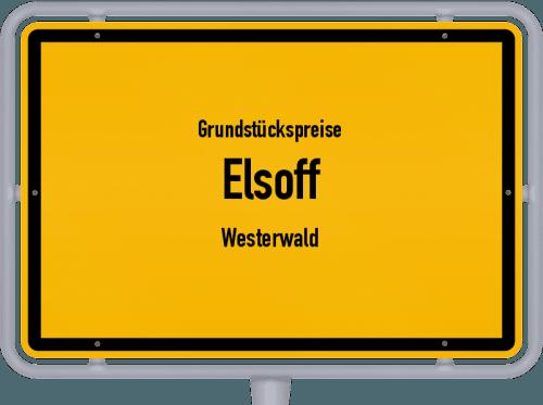 Grundstückspreise Elsoff (Westerwald) 2019