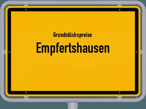 Grundstückspreise Empfertshausen 2019
