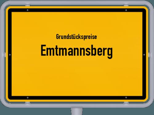 Grundstückspreise Emtmannsberg 2019