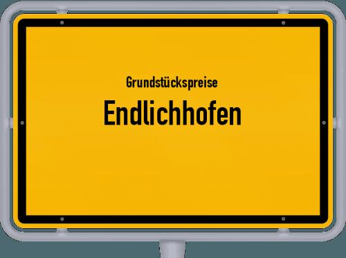 Grundstückspreise Endlichhofen 2019