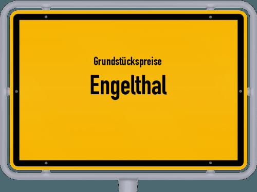 Grundstückspreise Engelthal 2019