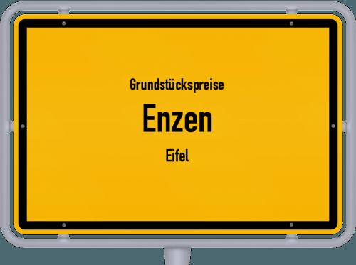 Grundstückspreise Enzen (Eifel) 2019