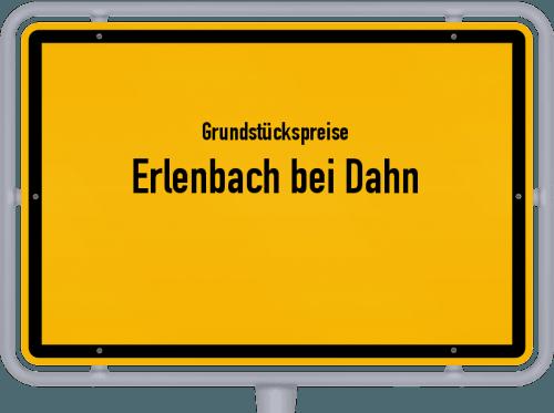 Grundstückspreise Erlenbach bei Dahn 2019