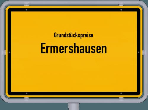 Grundstückspreise Ermershausen 2019