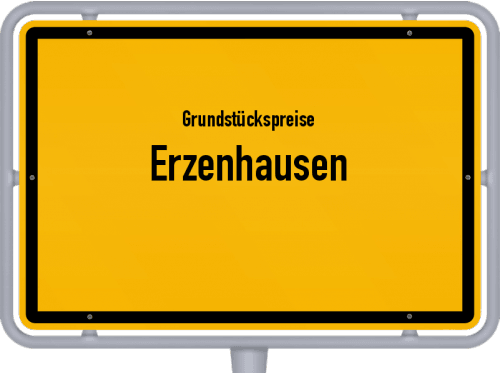 Grundstückspreise Erzenhausen 2019