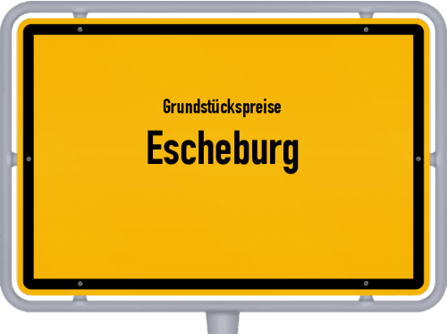 Grundstückspreise Escheburg 2021