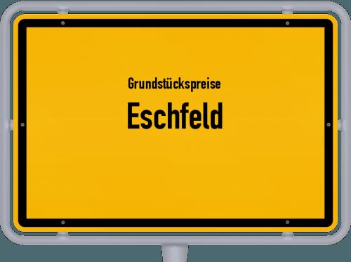 Grundstückspreise Eschfeld 2019