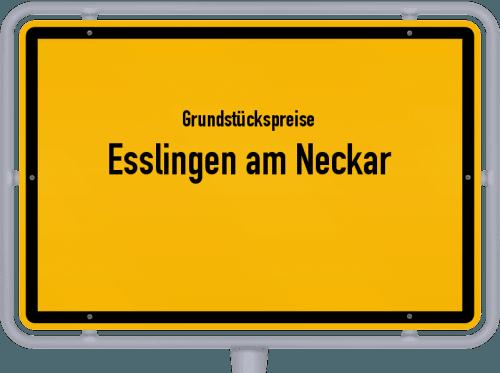 Grundstückspreise Esslingen am Neckar 2021