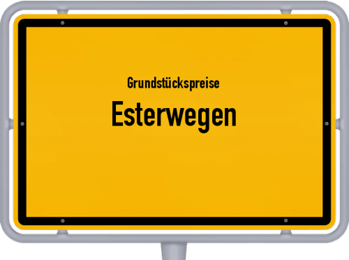 Grundstückspreise Esterwegen 2021