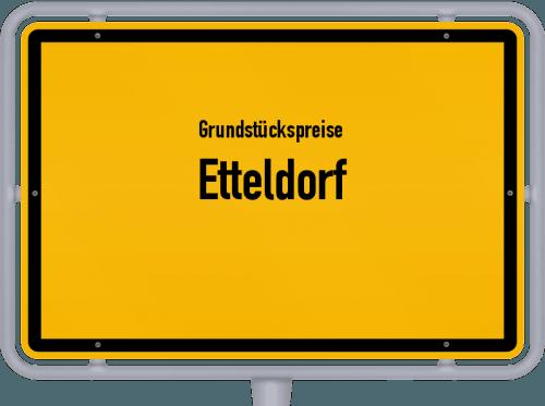 Grundstückspreise Etteldorf 2019