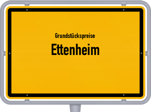 Grundstückspreise Ettenheim 2021