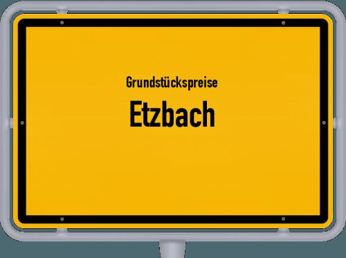 Grundstückspreise Etzbach 2019