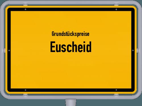 Grundstückspreise Euscheid 2019