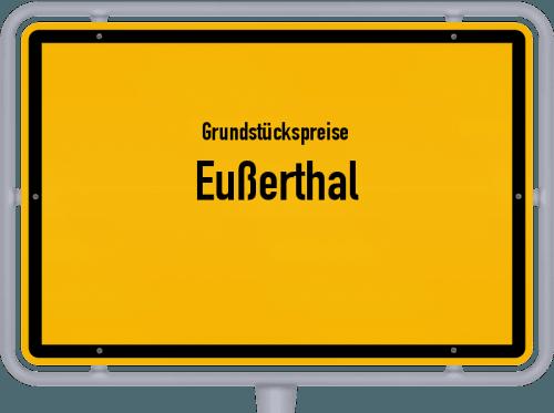 Grundstückspreise Eußerthal 2019
