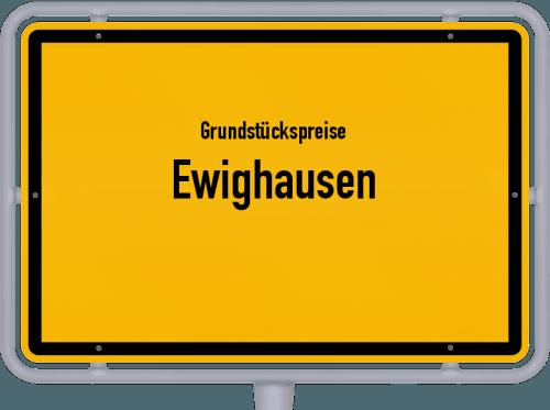 Grundstückspreise Ewighausen 2019