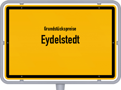 Grundstückspreise Eydelstedt 2019