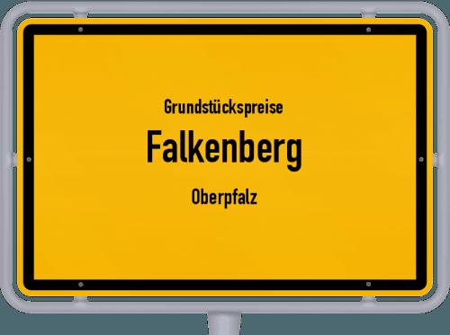 Grundstückspreise Falkenberg (Oberpfalz) 2019