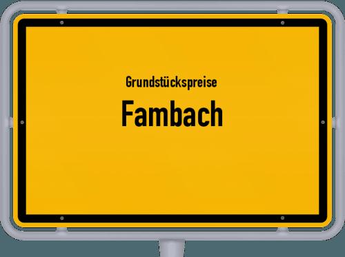 Grundstückspreise Fambach 2019