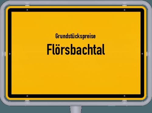 Grundstückspreise Flörsbachtal 2020