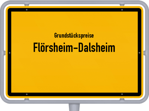 Grundstückspreise Flörsheim-Dalsheim 2019