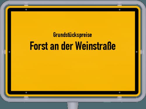 Grundstückspreise Forst an der Weinstraße 2019