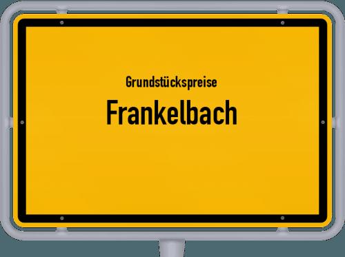Grundstückspreise Frankelbach 2019