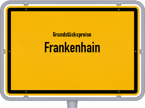 Grundstückspreise Frankenhain 2019