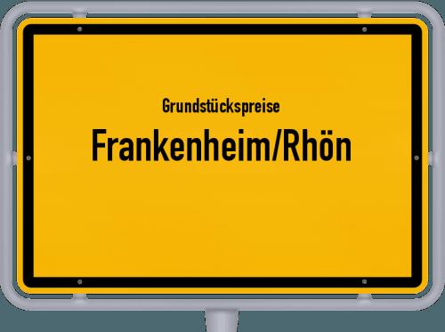 Grundstückspreise Frankenheim/Rhön 2019