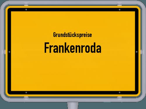 Grundstückspreise Frankenroda 2019