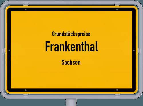 Grundstückspreise Frankenthal (Sachsen) 2019