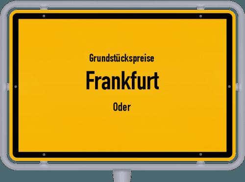 Grundstückspreise Frankfurt (Oder) 2021
