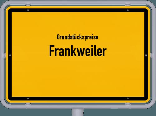 Grundstückspreise Frankweiler 2019