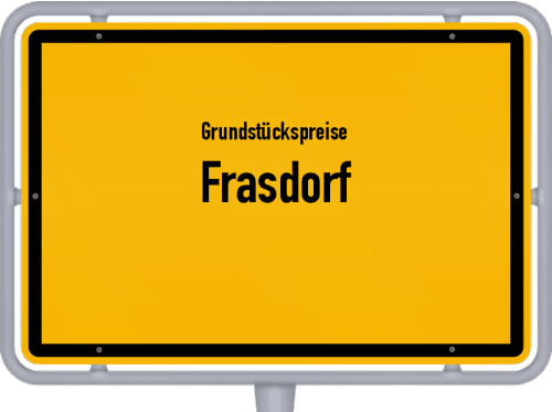 Grundstückspreise Frasdorf 2019