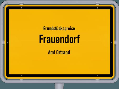 Grundstückspreise Frauendorf (Amt Ortrand) 2021
