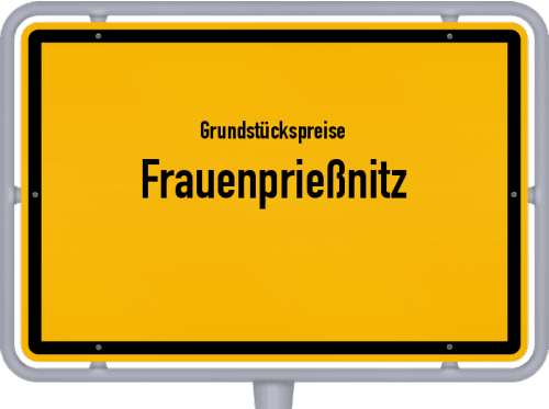 Grundstückspreise Frauenprießnitz 2019