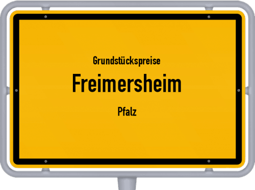 Grundstückspreise Freimersheim (Pfalz) 2019