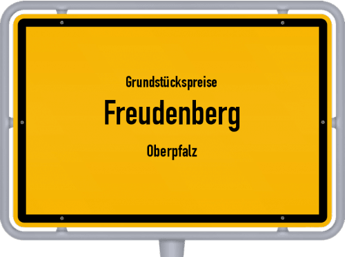 Grundstückspreise Freudenberg (Oberpfalz) 2019