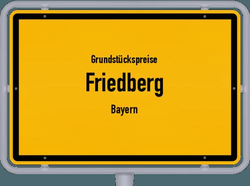 Grundstückspreise Friedberg (Bayern) 2021
