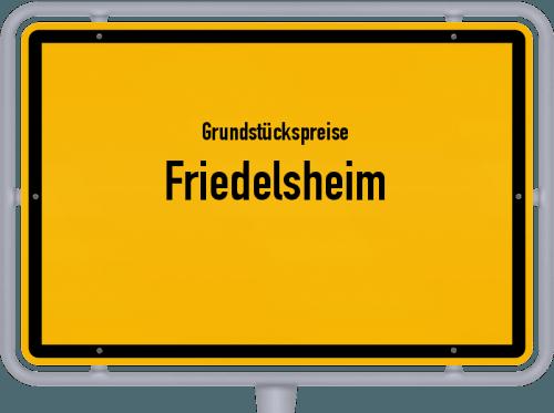 Grundstückspreise Friedelsheim 2019
