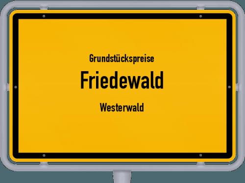 Grundstückspreise Friedewald (Westerwald) 2019