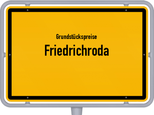 Grundstückspreise Friedrichroda 2019