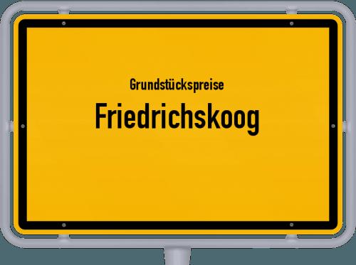 Grundstückspreise Friedrichskoog 2021