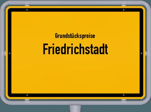 Grundstückspreise Friedrichstadt 2021